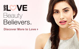 We Love Beauty Believers. Discover More to Love.
